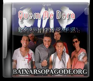 CD Quem Me Dera - Vem Pra Ficar (2012)