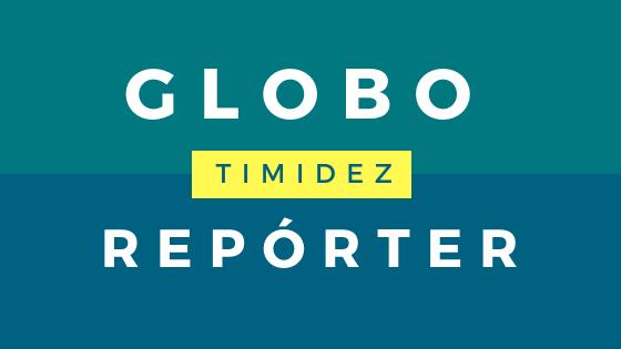 Globo Repórter - TIMIDEZ - Aceitar e lidar, pois não tem nada de errado com você