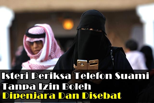 isteri arab, periksa telefon suami, gambar isteri, gambar suami, isteri pegang telefon, sebatan