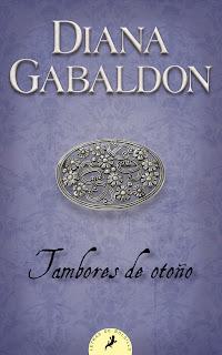 """""""Tambores de otoño"""" - Diana Gabaldón"""