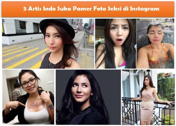 WAH!! 5 Artis Indo Suka Pamer Foto Seksi di Instagram