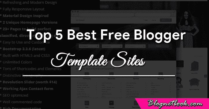 Top 5 best Free blogger templates websites.