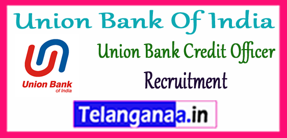 Union Bank Of India Credit Officer Notification 2017