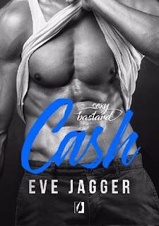 Sexy bastard. Cash - Eve Jagger