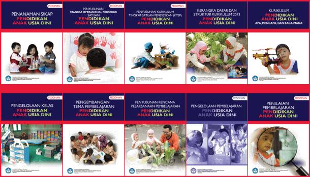 Kumpulan Juknis PAUD. RA, TK, KB dan TPI Kurikulum 2013
