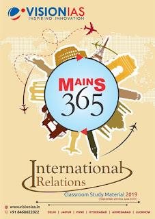 Vision IAS Mains 365 International Relations 2019 PDF - VISION