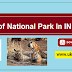 List of national park in INDIA  Download PDF