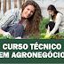 CEEP Escola Técnica em Laranjeiras do Sul está com inscrições abertas para o curso de Técnico em Agronegócio