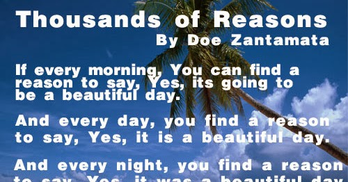 Thousands Of Reasons ~By Doe Zantamata If Every Morning