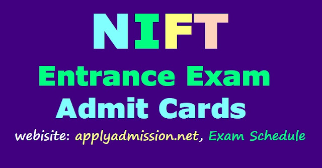 nift entrance exam 2018 admit cards,nift pg degree entrance exam 2018 admit cards,nift entrance exam schedule 2018,nift admissions,national institute of fashion technology admissions