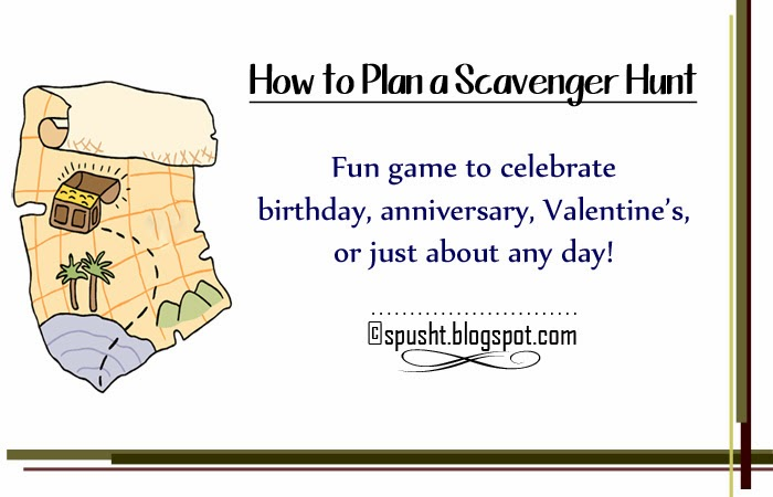 Spusht Scavenger Hunt Idea How To Plan A Treasure Hunt