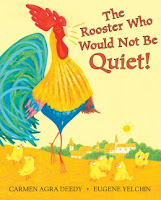 The story of a rooster who refused to be silenced celebrates the importance of being heard