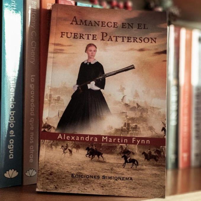 [Reseña] Amanece en el fuerte Patterson // Alexandra Martin Fynn