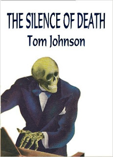 http://www.amazon.com/Silence-Death-Tom-Johnson-ebook/dp/B00A9YQE70/ref=la_B008MM81CM_1_49?s=books&ie=UTF8&qid=1459539823&sr=1-49&refinements=p_82%3AB008MM81CM