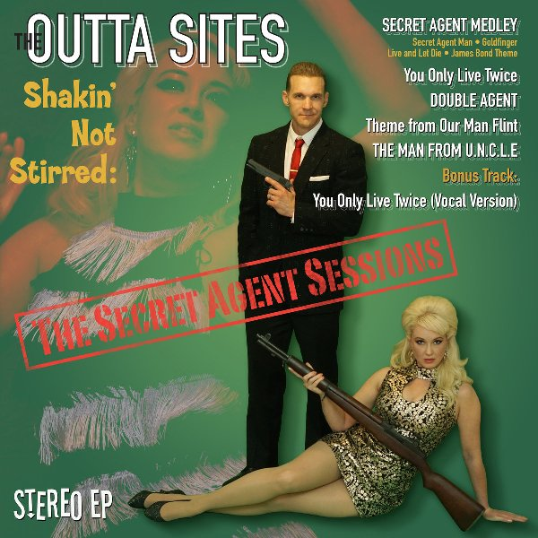 THE OUTTA SITES - Shakin' Not Stirred 1