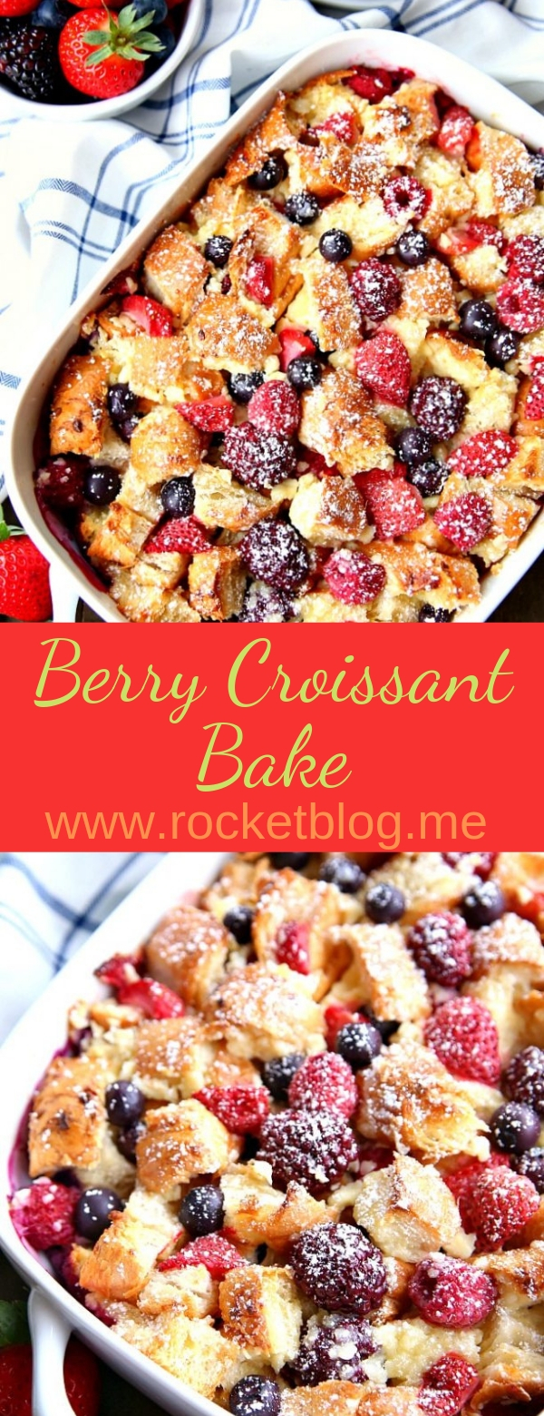 Berry Croissant Bake #appetizers