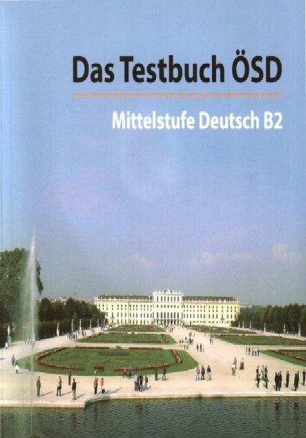 كتاب Das Testbuch ösd B2 Prüfung الصوتيات Pdf تعلم الالمانية