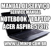 Manual de Serviço Laptop / Notebook Acer Aspire 5737z Como desmontar  Service Manual Laptop / Notebook Acer Aspire 5737 z