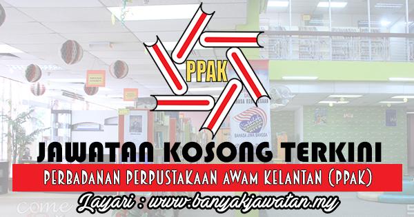 Jawatan Kosong 2017 di Perbadanan Perpustakaan Awam Kelantan (PPAK) www.banyakjawatan.my