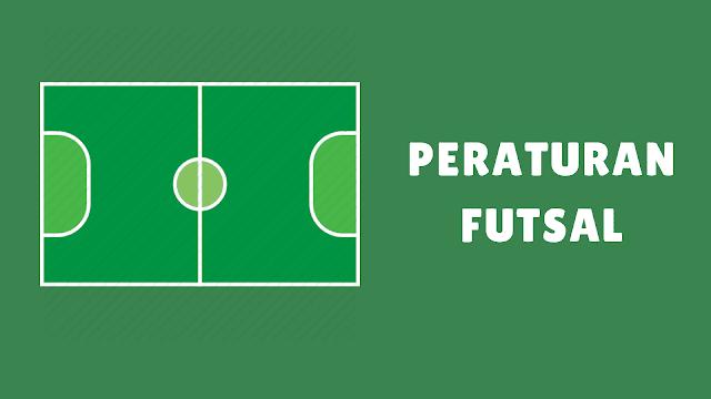 Peraturan Futsal Terbaru 2019, Singkat dan Lengkap