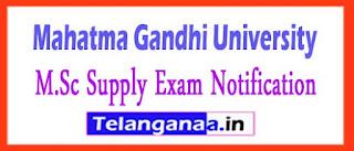 Mahatma Gandhi University M.Sc 3rd Sem B-2 Phy-NONCSS Supply Exam Notification