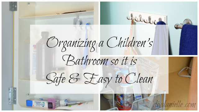 DIY Bathroom Organization for Children