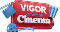 Promoção Vigor te leva ao cinema vigortelevaaocinema.com.br