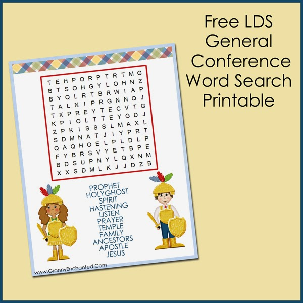 GRANNY ENCHANTED\u0027S BLOG Free LDS General Conference Printable Word