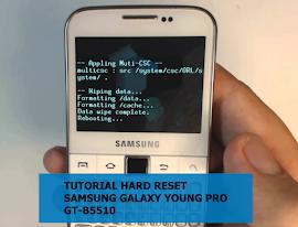 Cara Mereset Samsung Galaxy Young Pro GT-B5510
