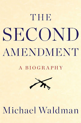history of the second amendment The secret history of the 2nd amendment michael waldman's history of the most ambiguous part of the bill of rights covers 200 years of uneventful jurisprudence.