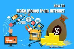 10 Cara Mendapatkan Uang dari Internet yang Potensial Menghasilkan Pundi-Pundi Dollar