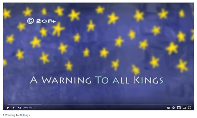 image link to Youtube video of 'A Warning To All Kings' 2014