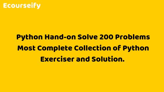 Python Hand-on Solve 200 Problems