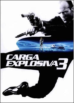 Carga Explosiva 3 Dublado
