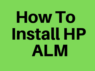 How to install HP ALM ~ SDET