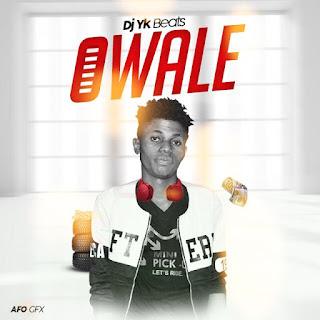 """Dj Yk beats --  """"Owale"""" Freestyle"""