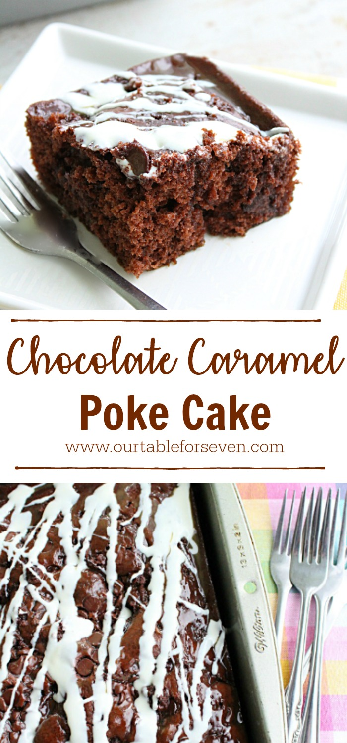 Chocolate Caramel Poke Cake from Table for Seven