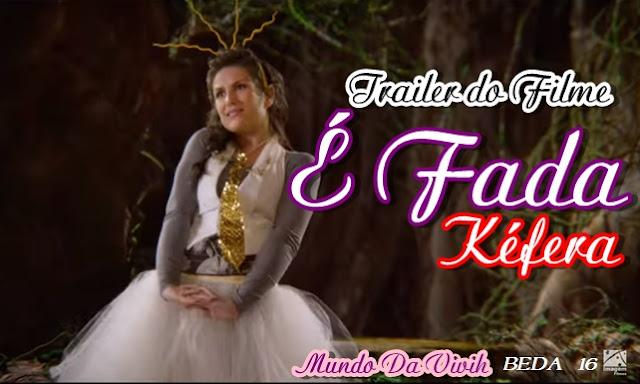 É FADA - Kéfera (Trailer)