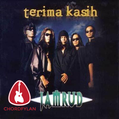 Lirik dan Chord Kunci Gitar Berakit Rakit - Jamrud