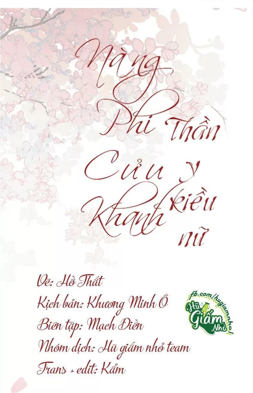 Nàng Phi Cửu Khanh - Thần Y Kiều Nữ chap 49 - Trang 2