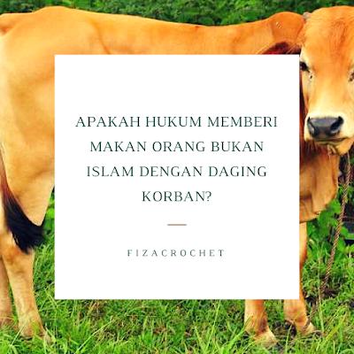 Hukum memberi daging qurban kepada mereka yang bukan Islam atau non-muslim