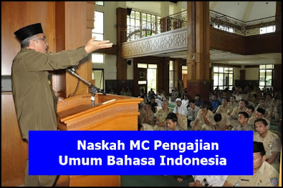 Contoh Naskah MC Pengajian Umum Bahasa Indonesia