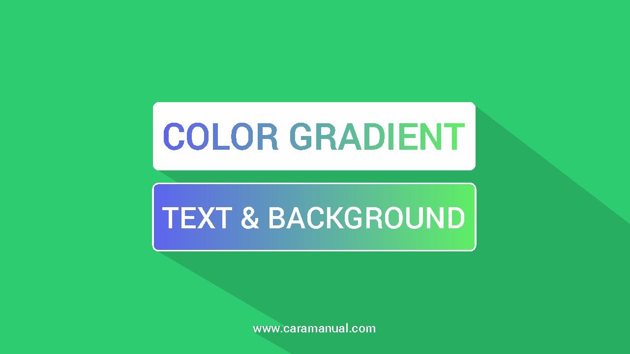 Cara Membuat Efek Gradasi Warna Pada Teks dan Background Blog