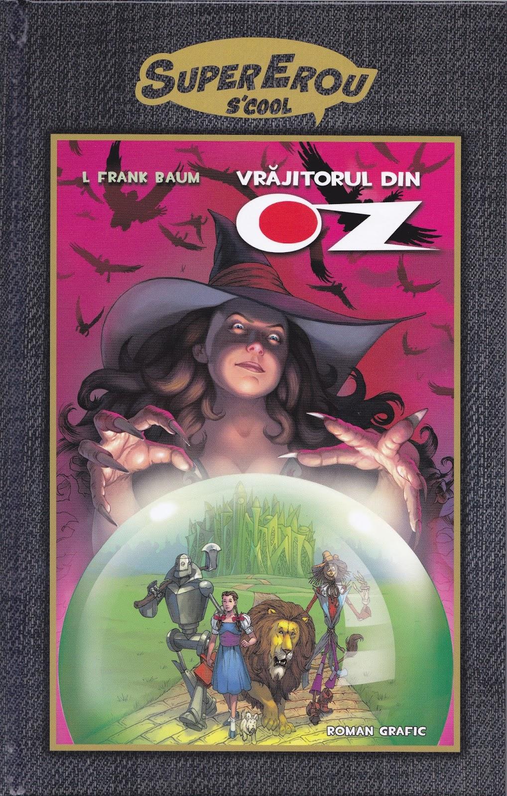 Benzi Desenate Supererou Scool Vrăjitorul Din Oz