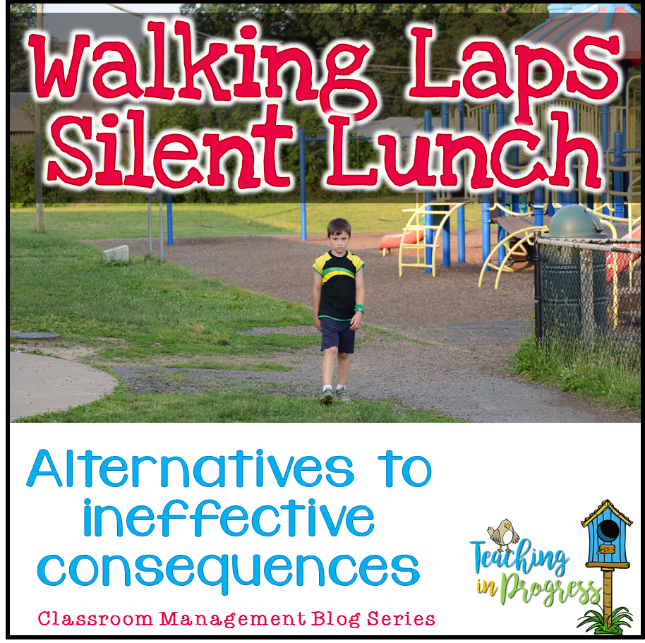 Walking laps and silent lunch don't work.  Get ideas for alternatives to ineffective consequences.