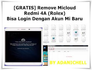 Remove Micloud Redmi 4A (Rolex) Bisa Login Dengan Akun Mi Baru