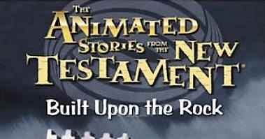 Biblické príbehy – Postavený na skale (2004)