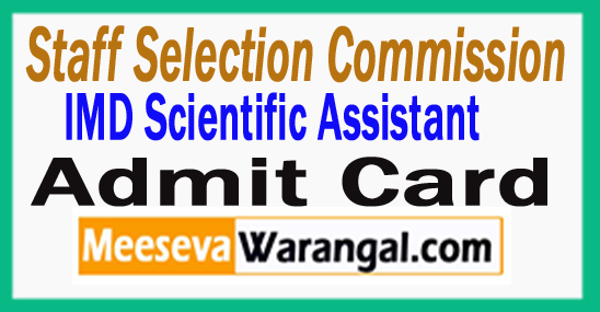 SSC IMD Scientific Assistant Admit Card 2017