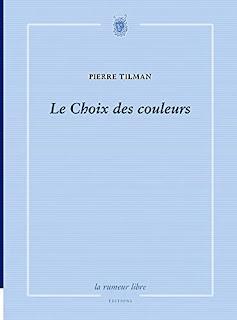 Pierre Tilman Le choix des couleurs