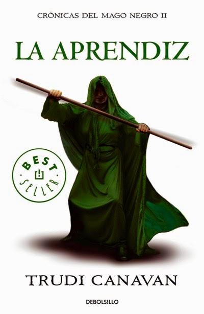 (Srie Kyralia) Crónicas Del Mago Negro II: La Aprendiz, de Trudi Canavan